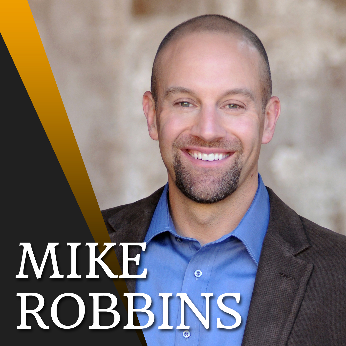 Mike Robbins Podcast